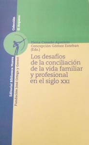 Desafíos de la conciliación en siglo XXI - Elena Casado Aparicio y Concepción Gómez Esteban
